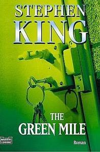 "In aller Kürze: ""The Green Mile"" [Stephen King, 1996]"