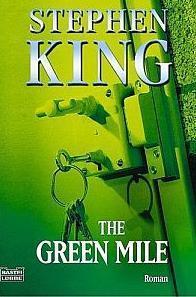 """In aller Kürze: """"The Green Mile"""" [Stephen King, 1996]"""