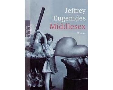 """Literatur: """"Middlesex"""" [Jeffrey Eugenides, 2002]"""
