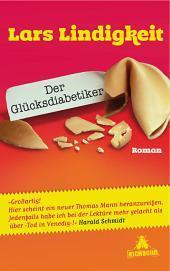 """Rezension: """"Der Glücksdiabetiker"""""""