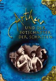 Rezension: Arthur und der Botschafter der Schatten
