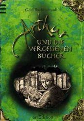 Rezension: Arthur und die Vergessenen Bücher