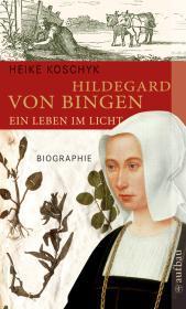 Rezension: Hildegard von Bingen