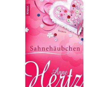 Neuerscheinung: Anne Hertz ~ Sahnehäubchen