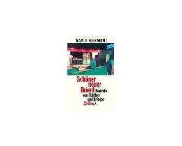 Navid Kermani – Schöner neuer Orient