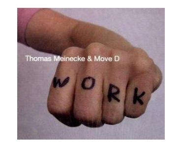 Thomas Meinecke und Move D – WORK
