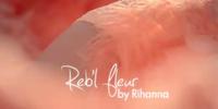Reb'l'Fleur: Rihanna's sinnliche Parfümwerbung