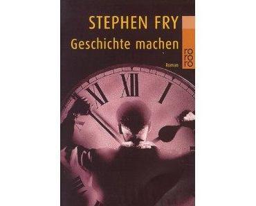 [Rezi] Geschichte machen - Stephen Fry