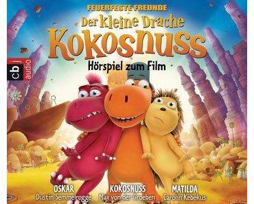 |Rezension| Der kleine Drache Kokosnuss – Hörspiel zum Film