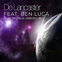 De Lancaster feat. Ben Luca - Major Tom (Völlig Losgelöst) 2015