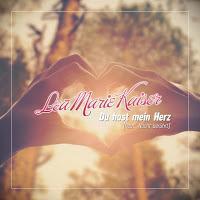 Lea Marie Kaiser - Du Hast Mein Herz (Heut Nacht Berührt)