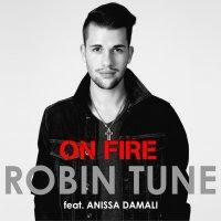 Robin Tune feat. Anissa Damali - On Fire