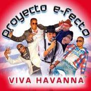 Proyecto E-Fecto - Viva Havanna