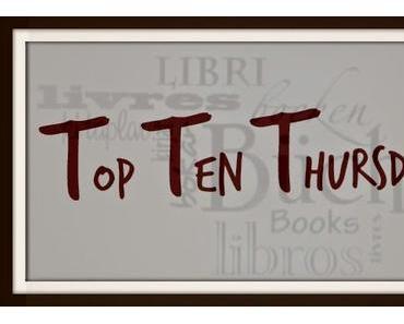 TTT - Top Ten Thursday #212