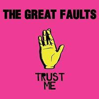 The Great Faults: Kein Grund zum Verstecken