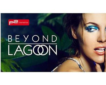 P2 Beyond Lagoon Limited Edition