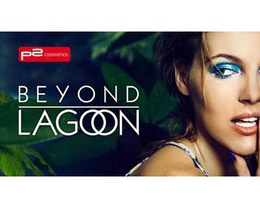 "[Preview] p2 ""Beyond Lagoon"" LE"