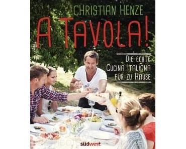 Gelesen: »A Tavola!« von Christian Henze