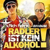 Rick Arena feat. DJ Düse - Radler Ist Kein Alkohol