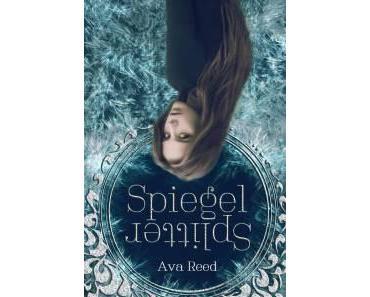 Reed, Ava: Spiegelsplitter