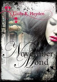 [Rezension] Linda K. Heyden - Novembermond