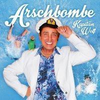 Kapitän Wolf - Arschbombe