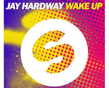 Jay Hardway - Wake Up