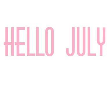 10 Tipps für einen tollen Juli!