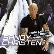 Sandy Christen - Dein Leben Ist Mein Programm