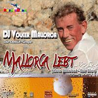 DJ Volker Mallorca - Mallorca Lebt (Kein Alkohol - Nur Bier)