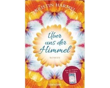 [Rezension] Über uns der Himmel von Kristin Harmel