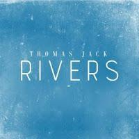 Thomas Jack - Rivers