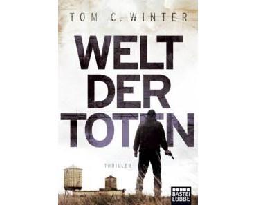 [Rezension] Welt der Toten von Tom C. Winter