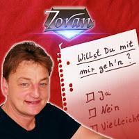 Zoran - Willst Du Mit Mir Gehn (L'amour Toujours)
