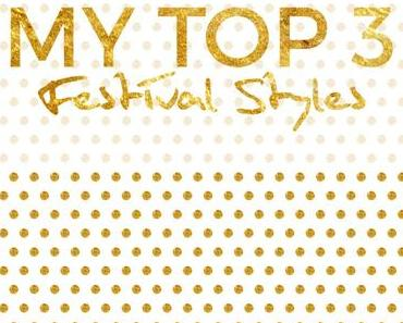 Top 3 Festival Outfits 2015