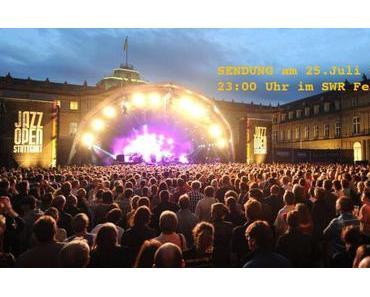 TV-Tipp: JAZZOPEN Festivaldokumentation in SWR Fernsehen // Sa 25. Juli um 23:05 Uhr