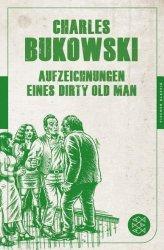 Lesetipp: Aufzeichnungen eines Dirty Old Man (Charles Bukowski)