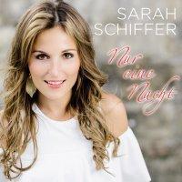 Sarah Schiffer - Nur Eine Nacht