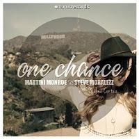 Martini Monroe & Steve Moralezz feat. Melina Cortez - One Chance