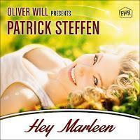Oliver Will pres. Patrick Steffen - Hey Marleen