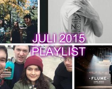 Playlist Juli 2015: mit Bec Sandridge, Four Tet, No Devotion, Lusts, Sports, Kurt Vile etc.