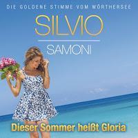 Silvio Samoni - Dieser Sommer Heisst Gloria