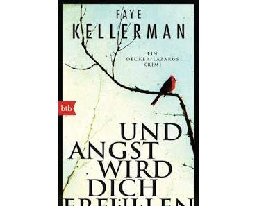 Rezi: Faye Kellerman - Und Angst wird dich erfüllen