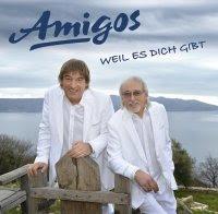 Amigos - Weil Es Dich Gibt