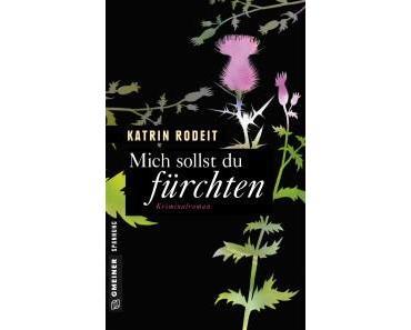 """[Rezension] Katrin Rodeit – """"Mich sollst du fürchten"""""""