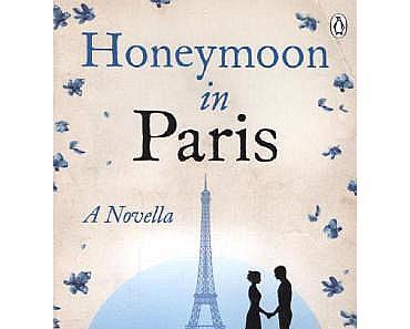 Jojo Moyes: Honeymoon in Paris