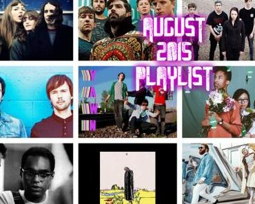 Playlist August: mit The Big Moon, Marmozets, Atlas Genius, No Vacation, Wavves ETC.