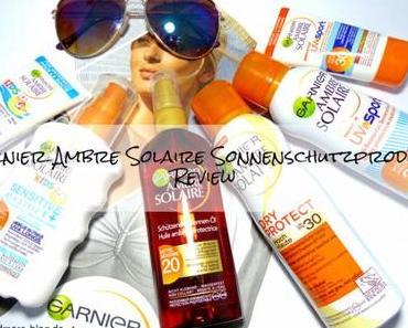 Garnier Ambre Solaire Sonnenschutzprodukte – Review