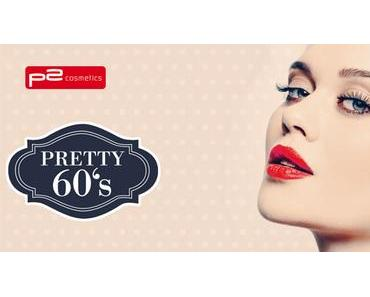 [PREVIEW] p2 Limited Edition - Pretty 60's