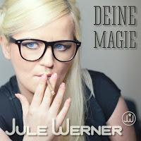 Jule Werner - Deine Magie